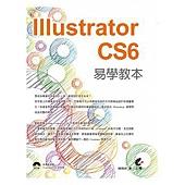 Illustrator CS6 易學教本(附光碟)