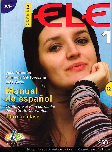 Agencia Ele 1 (初級進階一~初級進階四)/CEFR A1+ 使用教材  *搭配互動式電子白板教學