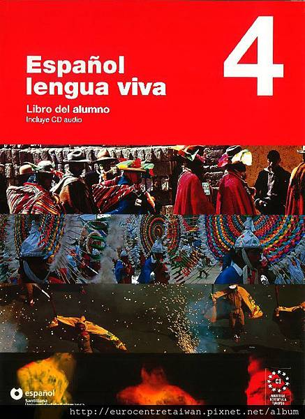 Español lengua viva 4 (專精級)/CEFR C1 , C2使用教材