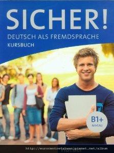 Sicher! B1+ (中高級五~中高級八) 使用教材 *搭配互動式電子白板教學