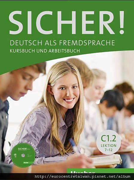 Sicher! C1.2 (專精級七~專精級十二) 使用教材 *搭配互動式電子白板教學