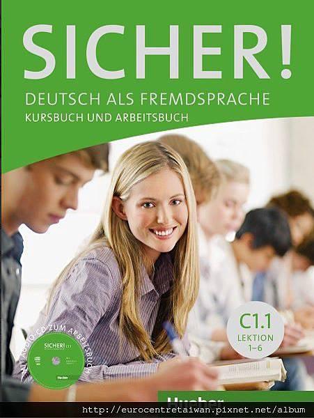 Sicher! C1.1 (專精級一~專精級六) 使用教材 *搭配互動式電子白板教學
