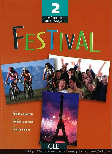 Festival 2 (初中級五~初中級十) 使用教材 *搭配互動式電子白板教學
