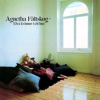 Agnetha Faltskog - Elva Kvinnor I Ett Hus 01.jpg