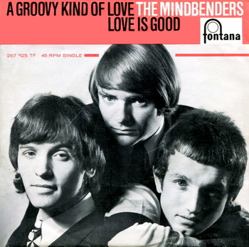 The Mindbenders A Groovy Kind Of Love.jpg