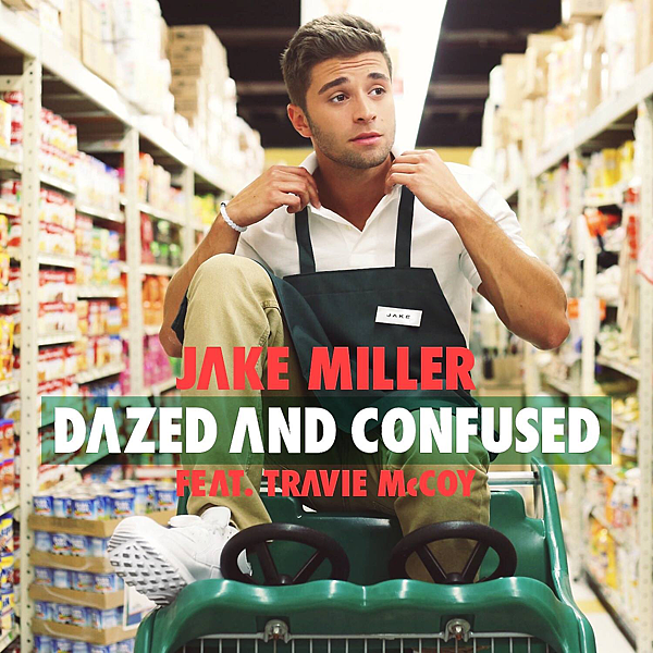 Jake-Miller-Dazed-and-Confused-2015-1500x1500