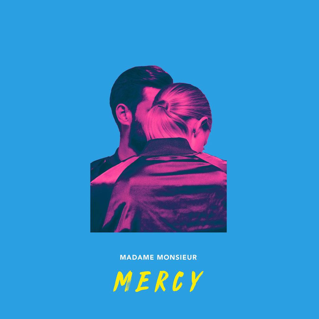 Madame Monsieur - Mercy