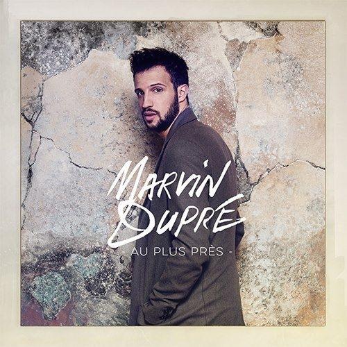 Marvin Dupré - Le jour où tout a changé