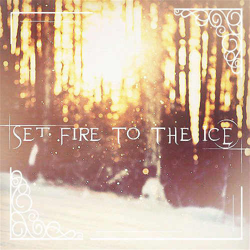 Set Fire To The Ice_meitu_1