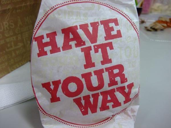 小華堡-HAVE IT YOUR WAY.JPG