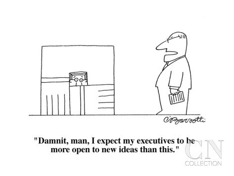 charles-barsotti-damnit-man-i-expect-my-executives-to-be-more-open-to-new-ideas-than-thi-cartoon