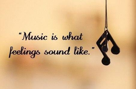 life-quotes-music-is-what-feelings-sound-like.jpg