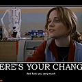 heres-your-change-the-good-girl-fuck-demotivational-posters-1324931854