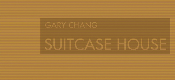 Gary Chang : Suitcase House