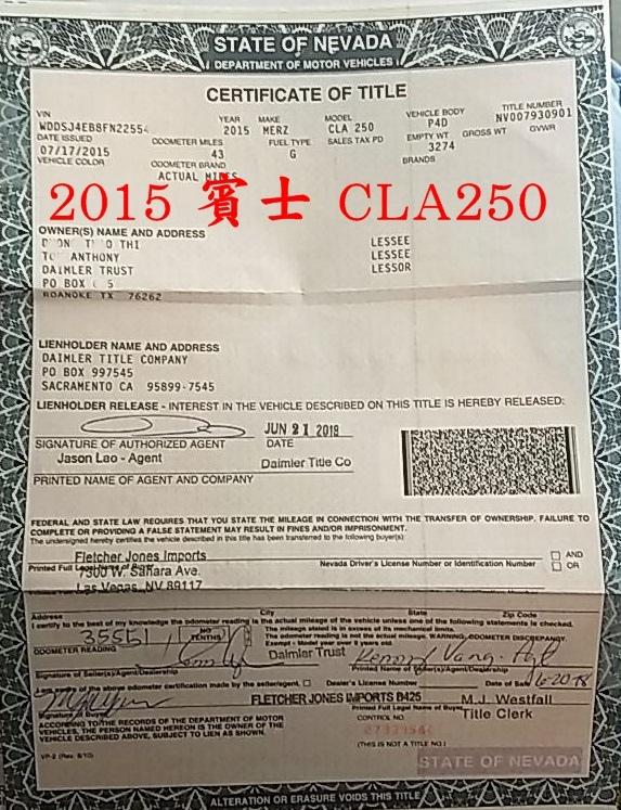 台北李先生外匯車直購一台黑色賓士CLA250 AMG的文件Title,這台賓士車在內華達州拉斯維加斯的賓士原廠Fletcher Jones Imports,美國各州Title都長得不一樣,這份官方文件是由美國監理所DMV發出來的,無論在美國出口、台灣進口申報,ARTC進口汽車驗車及台灣監理所領牌,整個運車回台灣流程中都必須要有這份美國監理所核發的Title(俗稱車主證)。