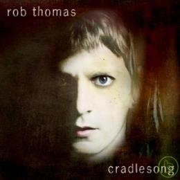 rob thomas cradlesong.php.jpg