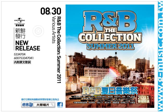 R&B The Collection: Summer 2011 R&B夏日音樂祭【2011雙碟精選】