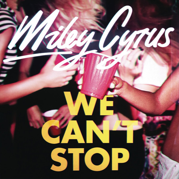 麥莉 / 青春大暴走 MILEY CYRUS / WE CAN'T STOP
