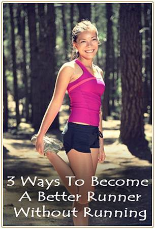 3-Ways-to-become-a-better-runner-without-running_