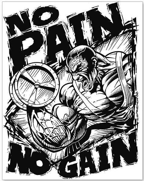 no_pain_no_gain_by_cordova67-d5b0h6p