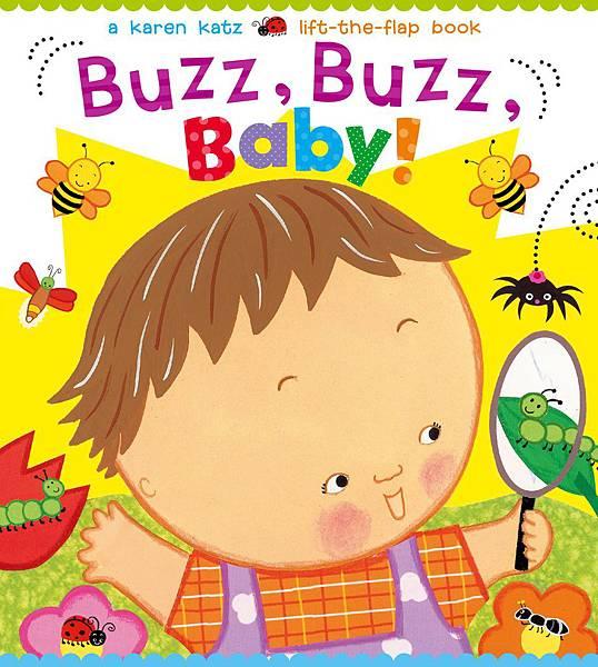 Buzz, Buzz, Baby! by Karen Katz