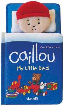 Caillou—My Little Bed