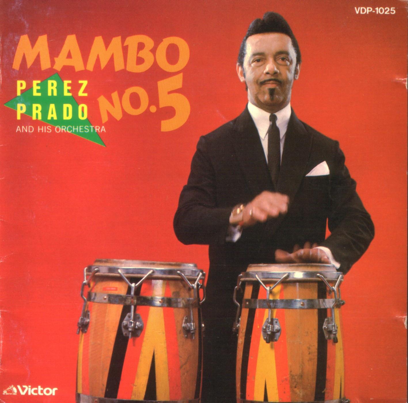 PEREZ PRADO Mambo No 5