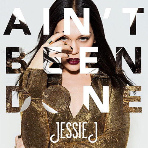 Jessie-J-Aint-Been-Done-2014