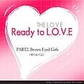 The Love Part 2 Ready to L.O.V.E