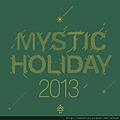MYSTIC HOLIDAY 2013.jpg