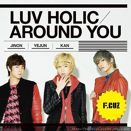 Luv Holic Around You.jpg