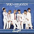 SNUPER – You=Heaven (Jpn Ver.).jpg