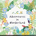 A.C.E Adventures in Wonderland.jpg