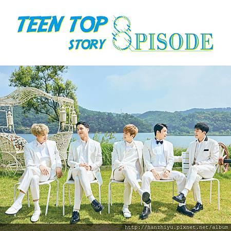 TEEN TOP STORY  8PISODE.jpg