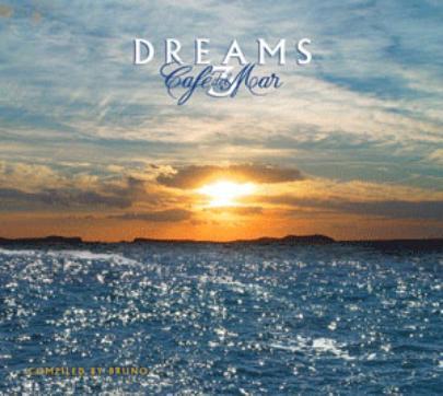 Cafe del Mar - Dreams 3