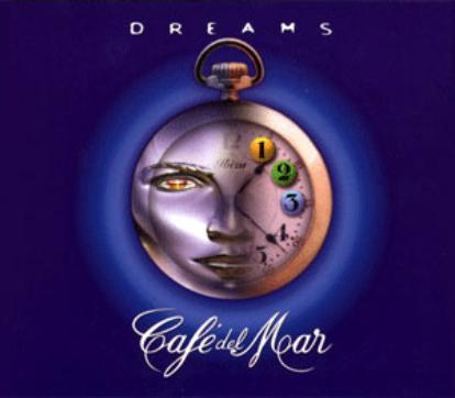 Cafe del Mar - Dreams