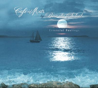 Cafe del Mar - Rue Du Soleil Essential Feeling