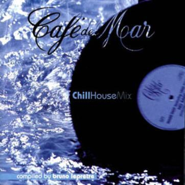 Cafe del Mar Chill House-Mix