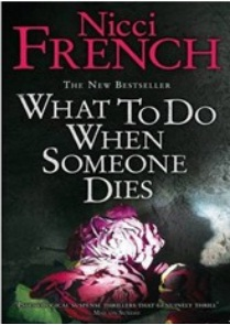Nicci French《What To Do When Someone Die》