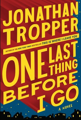Jonathan Tropper 《One Last Thing Before I Go 》