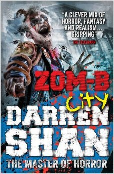 Darren Shan《Zom-B City (Zom-B, Book 3) 》