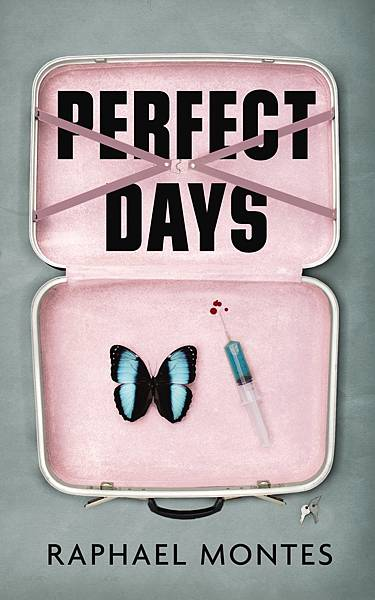 Raphael Montes《Perfect Days》