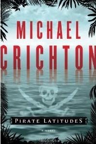 Michael Crichton《Pirate Latitudes 》