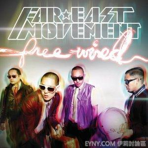 Far east movement-Free Wired.jpg