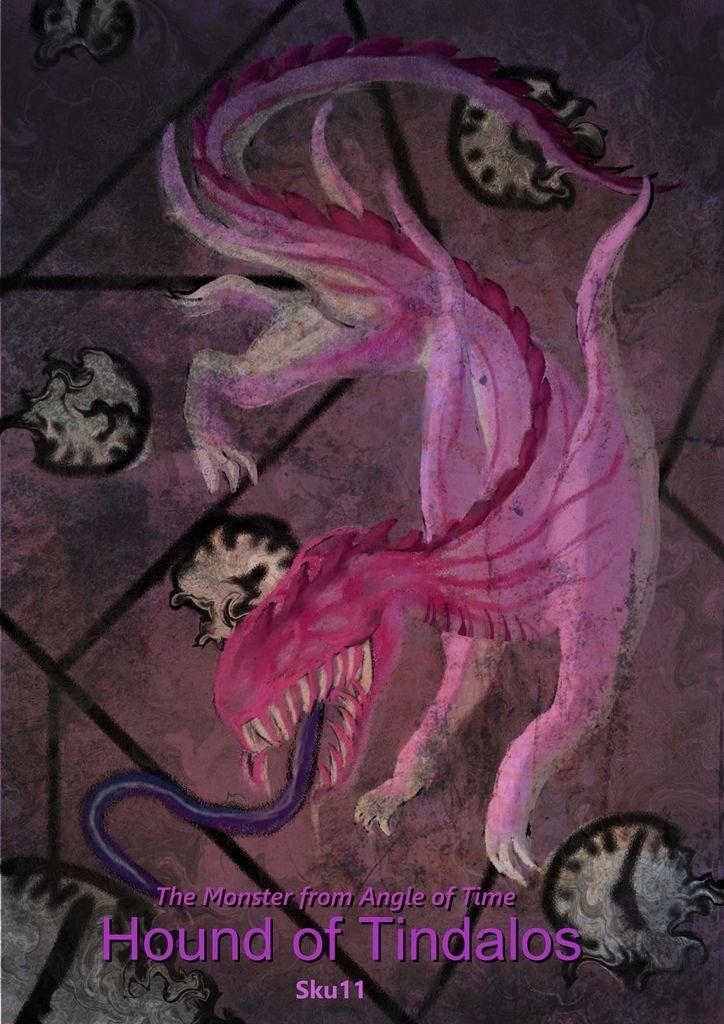 神奇守護幻獸-克蘇魯神話-廷達洛斯猎犬Hound of Tindalos-張明軒.jpg