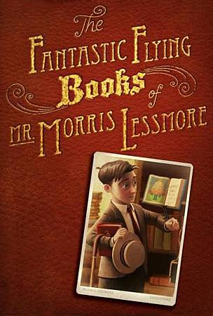 The_Fantastic_Flying_Books_of_Mr_Morris_Lessmore