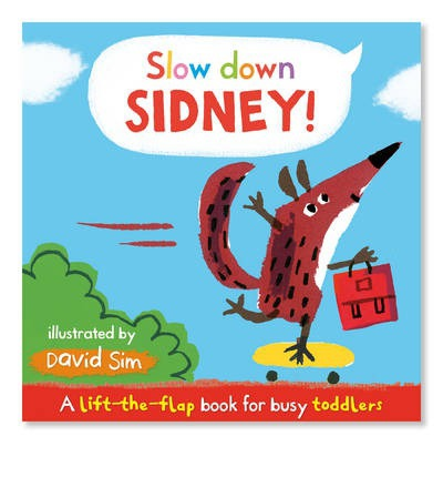 Slow Down Sidney!