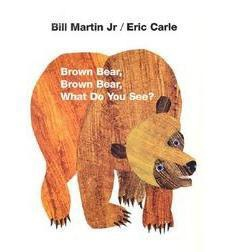 Brown Bear Brown Bear What Do You See 7.95USD