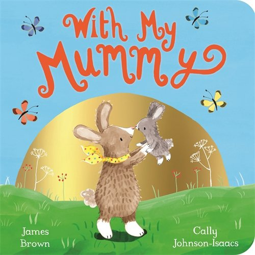 With my mummy - board book