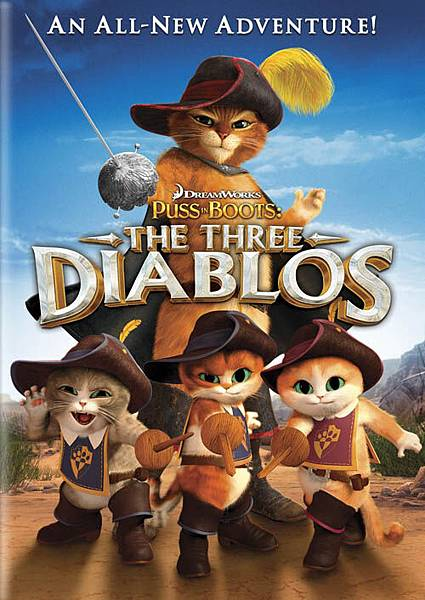 Puss in Boots - The Three Diablos